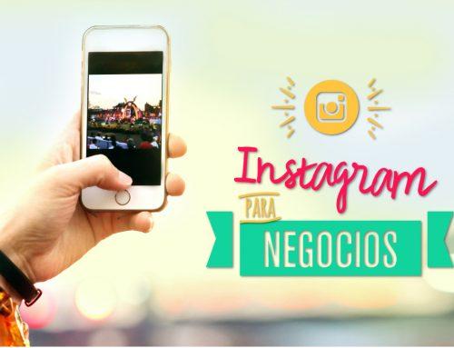 Lo que deberías saber sobre Instagram para negocios